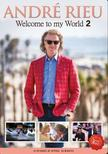 André Rieu - WELCOME TO MY WORLD 2 - 3 DVD