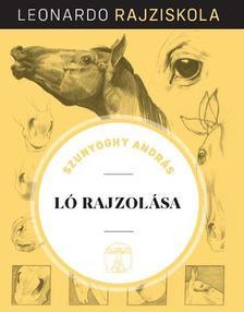 Szunyoghy András - Ló rajzolása - Leonardo rajziskola