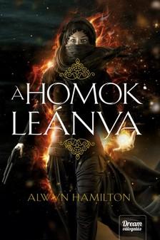 Alwyn Hamilton - A homok leánya [eKönyv: epub, mobi]