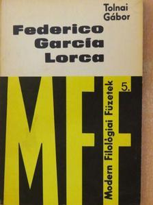 Tolnai Gábor - Federico García Lorca [antikvár]