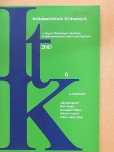 Bánki Éva - Irodalomtörténeti Közlemények 2003/6. [antikvár]