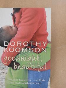 Dorothy Koomson - Goodnight, beautiful [antikvár]