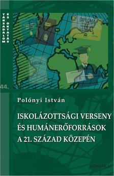 Polónyi István - Iskolázottsági verseny és humánerőforrások a 21. század közepén