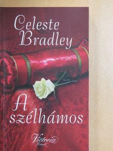Celeste Bradley - A szélhámos [antikvár]
