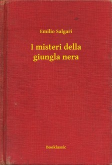 Emilio Salgari - I misteri della giungla nera [eKönyv: epub, mobi]