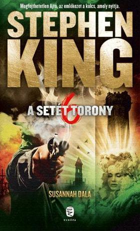Stephen King - Susannah dala - A Setét Torony 6.