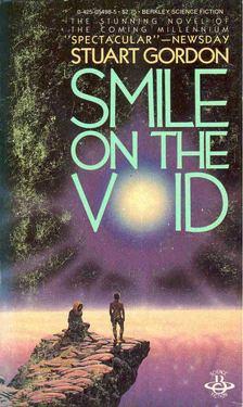 GORDON, STUART - Smile on the Void [antikvár]