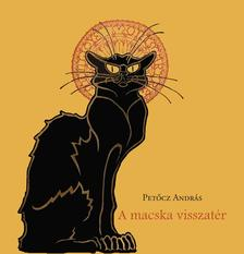 PETŐCZ ANDRÁS - A macska visszatér