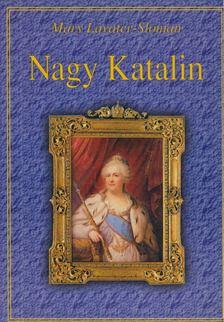 Lavater-Sloman, Mary - Nagy Katalin [antikvár]