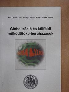 Árva László - Globalizáció és külföldi működőtőke-beruházások [antikvár]