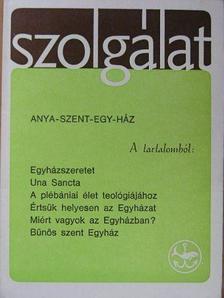 Alszeghy Zoltán - Szolgálat 1984. Kisboldogasszony [antikvár]
