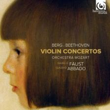 BERG, BEETHOVEN - VIOLIN CONCERTOS CD ISABELLE FAUST, CLAUDIO ABBADO
