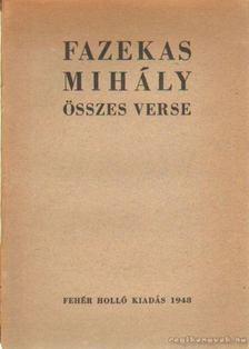 Fazekas Mihály - Fazekas Mihály összes verse [antikvár]