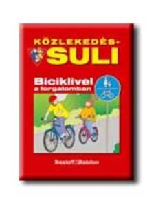 Brigit Fuchs - Közlekedés-Suli - Biciklivel a forgalomban
