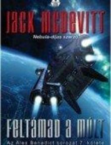 Jack McDevitt - Feltámad a múlt