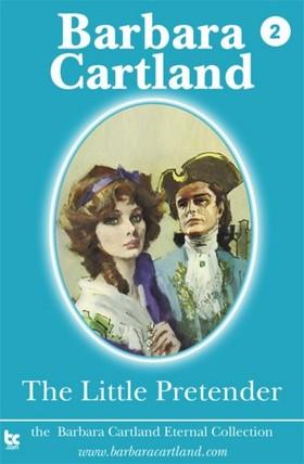 Barbara Cartland - The Little Pretender [eKönyv: epub, mobi]