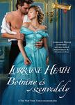 Lorraine Heath - Arany Széphistória  - Botrány és szenvedély [eKönyv: epub, mobi]