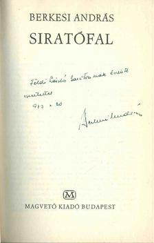 BERKESI ANDRÁS - Siratófal (dedikált) [antikvár]