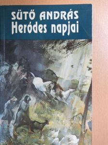 Sütő András - Heródes napjai [antikvár]