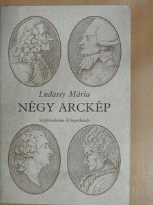 Ludassy Mária - Négy arckép [antikvár]