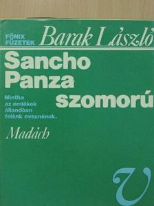Barak László - Sancho Panza szomorú [antikvár]
