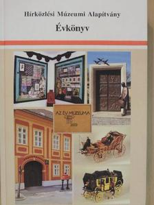 Angyal Erzsébet - Hírközlési Múzeumi Alapítvány Évkönyv 2003-2004 [antikvár]