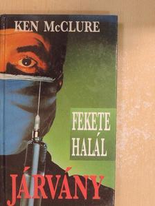 Ken McClure - Járvány [antikvár]