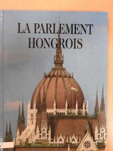 Csorba László - La Parlement Hongrois [antikvár]
