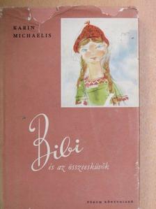 Karin Michaelis - Bibi és az összeesküvők [antikvár]