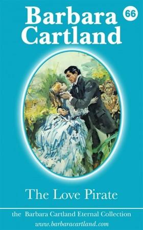 Barbara Cartland - The Love Pirate [eKönyv: epub, mobi]
