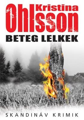Kristina Ohlsson - Beteg lelkek [eKönyv: epub, mobi]