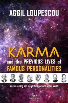 Loupescou Aggil - Karma and the Previous Life of Famous Personalities [eKönyv: epub, mobi]