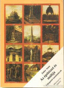 Zádor Anna - Az építészet és múltja [antikvár]