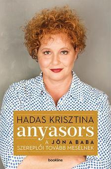 Hadas Krisztina - Anyasors - A Jön a baba szereplői tovább mesélnek