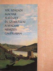 Bakó Zsuzsanna - XIX. századi magyar festészet és szobrászat a magyar nemzeti galériában [antikvár]