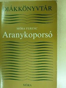 Móra Ferenc - Aranykoporsó [antikvár]