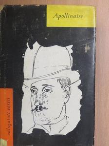 Guillaume Apollinaire - Válogatott versek [antikvár]