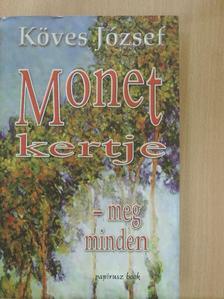 Köves József - Monet kertje-meg minden [antikvár]