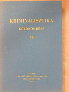 Dr. Diczig István - Kriminalisztika - Különös rész II. [antikvár]