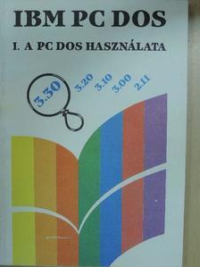 Bernáth István - IBM PC DOS I. (töredék) [antikvár]