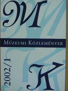 B. Varga Judit - Múzeumi közlemények 2002/1. [antikvár]