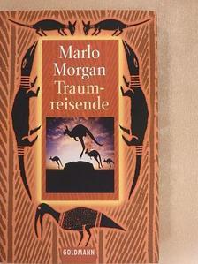 Marlo Morgan - Traumreisende [antikvár]