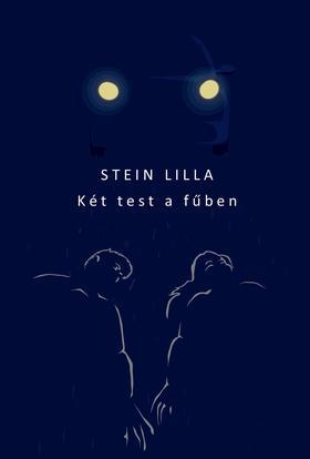 Stein Lilla - Két test a fűben