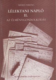 Mérei Ferenc - Lélektani napló II. [antikvár]