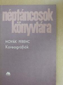 Novák Ferenc - Koreográfiák [antikvár]