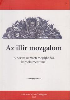Lukács István - Az illír mozgalom [antikvár]