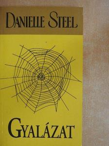 Danielle Steel - Gyalázat [antikvár]