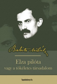 Babits Mihály - Elza Pilóta [eKönyv: epub, mobi]