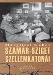Margittai Gábor - Szamár-sziget szellemkatonái - A nagy háború eltitkolt halálmarsa