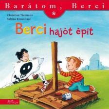 Christian Tielmann - Berci hajót épít